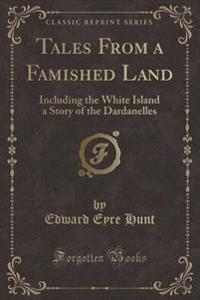 Tales from a Famished Land