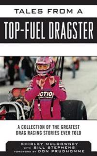 Tales from a Top Fuel Dragster