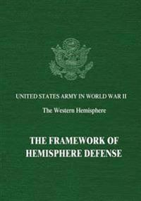 The Framework of Hemisphere Defense