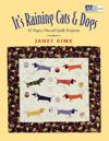 """It's Raining Cats and Dogs: Paper-Pieced Quilts for Pet Lovers """"Print on Demand Edition"""""""