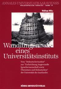 Wandlungen eines Universitätsinstituts