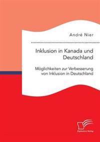 Inklusion in Kanada Und Deutschland
