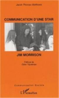 Communication d'une star jim morrisson