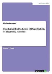 First-Principles Prediction of Phase Stability of Electronic Materials