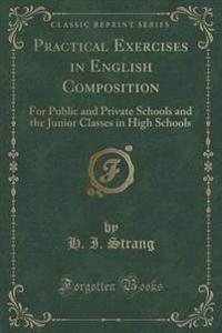 Practical Exercises in English Composition