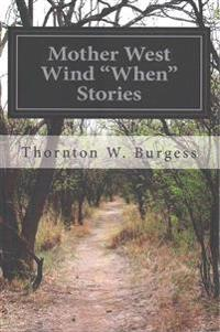 Mother West Wind When Stories
