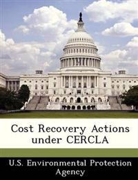 Cost Recovery Actions Under Cercla