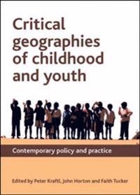Critical Geographies of Childhood and Youth
