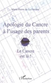 Apologie du cancre a l'usage  des parents