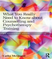 What You Really Need to Know about Counselling and Psychotherapy Training