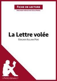 La Lettre volee d'Edgar Allan Poe (Fiche de lecture)