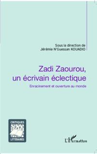 Zadi Zaourou, un ecrivain eclectique