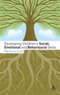 Developing Children's Social, Emotional and Behavioural Skills