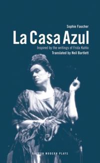 La Casa Azul: Inspired by the writings of Frida Kahlo