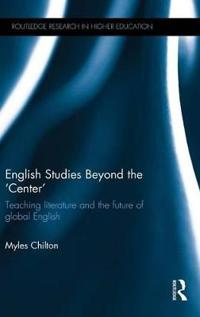 English Studies Beyond the 'Center'