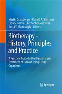 Biotherapy - History, Principles and Practice