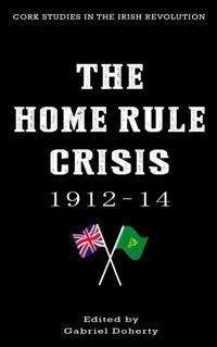 Home Rule Crisis 1912-14