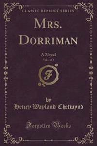 Mrs. Dorriman, Vol. 3 of 3