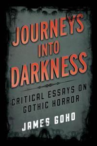 Journeys into Darkness