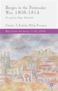 Burgos in the Peninsular War, 1808-1814