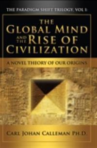 Global Mind and the Rise of Civilization