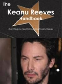 Keanu Reeves Handbook - Everything you need to know about Keanu Reeves