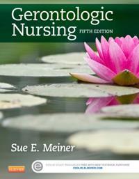 Gerontologic Nursing - E-Book