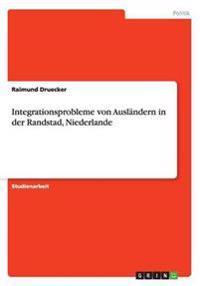 Integrationsprobleme von Ausländern in der Randstad, Niederlande