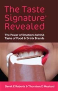 Taste Signature Revealed