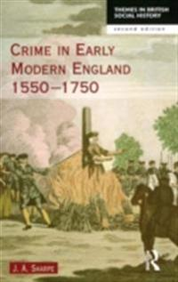 Crime in Early Modern England 1550-1750