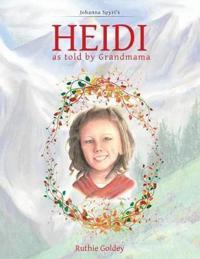 Heidi As Told by Grandmama