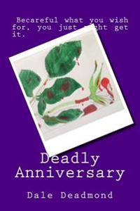 Deadly Anniversary