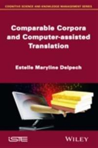 Comparable Corpora and Computer-assisted Translation