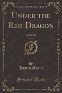 Under the Red Dragon, Vol. 2 of 3