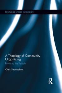 Theology of Community Organizing