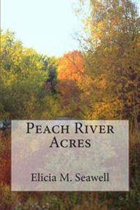 Peach River Acres