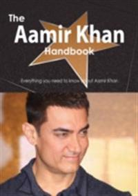 Aamir Khan Handbook - Everything you need to know about Aamir Khan