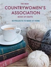 Irish Countrywomen's Association Book of Crafts