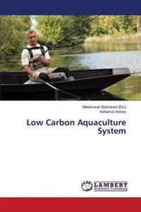 Low Carbon Aquaculture System