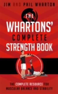 Whartons' Complete Strength Book