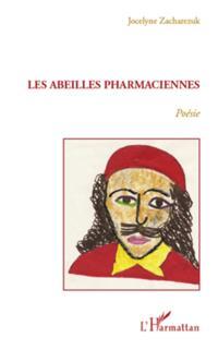 Abeilles pharmaciennes Les