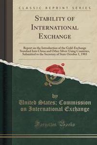Stability of International Exchange