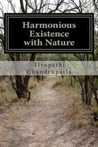 Harmonious Existence with Nature: Poems