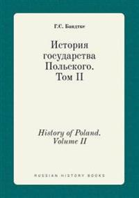 History of Poland. Volume II