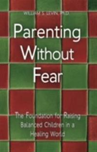 Parenting Without Fear