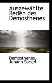 Ausgew Hlte Reden Des Demosthenes