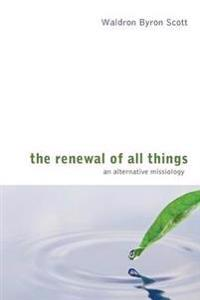 The Renewal of All Things