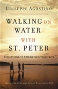 Walking on Water with St. Peter