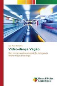 Video-Danca Vagao