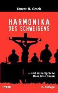 Harmonika des Schweigens